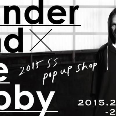 wonderland x The Lobby 2015 S/S POP UP SHOP 開催