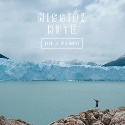LIFE IS JOURNEY ! 写真展『MISSION NOTE』ミッションを攻略せよ!