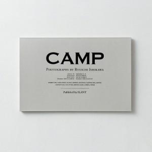 石川竜一写真展『CAMP』『adrenamix』